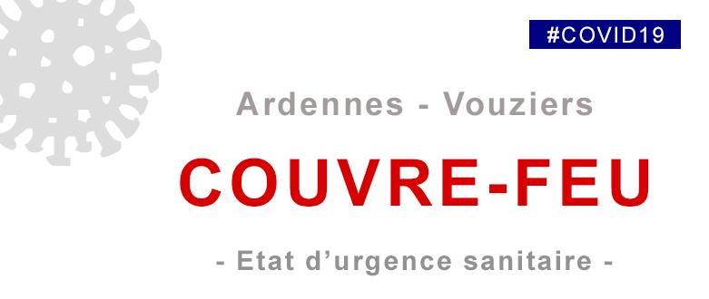 Couvre-feu dans les Ardennes et mesures sur Vouziers